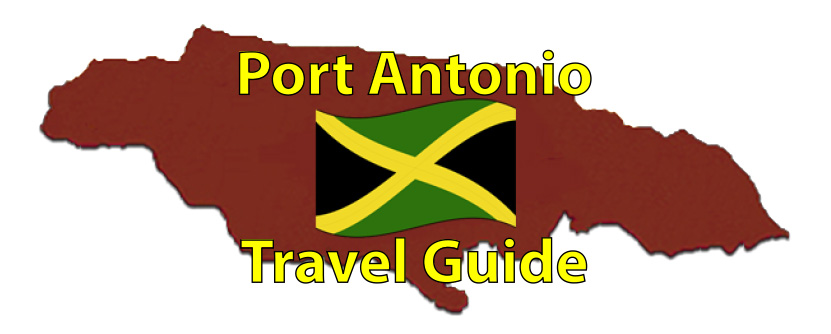Port Antonio Travel Guide Page by the Jamaican Business Directory