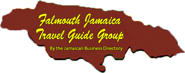 Falmouth Jamaica Travel Guide Group by the Jamaican Business Directory
